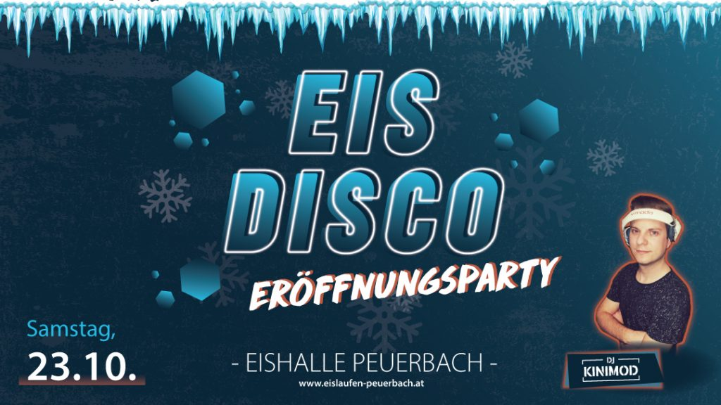 Eisdisco Peuerbach Eröffnungsparty